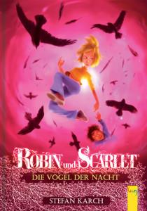 Robin und Scarlet - Vögel der Nacht
