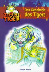 Das Geheimnis des Tigers