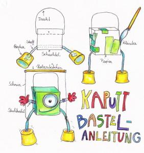Kaputt Bastelanleitung