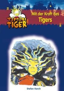 Mit der Kraft des Tigers