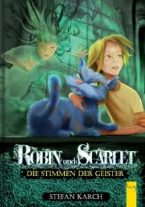 Robin und Scarlet – Die Stimmen der Geister