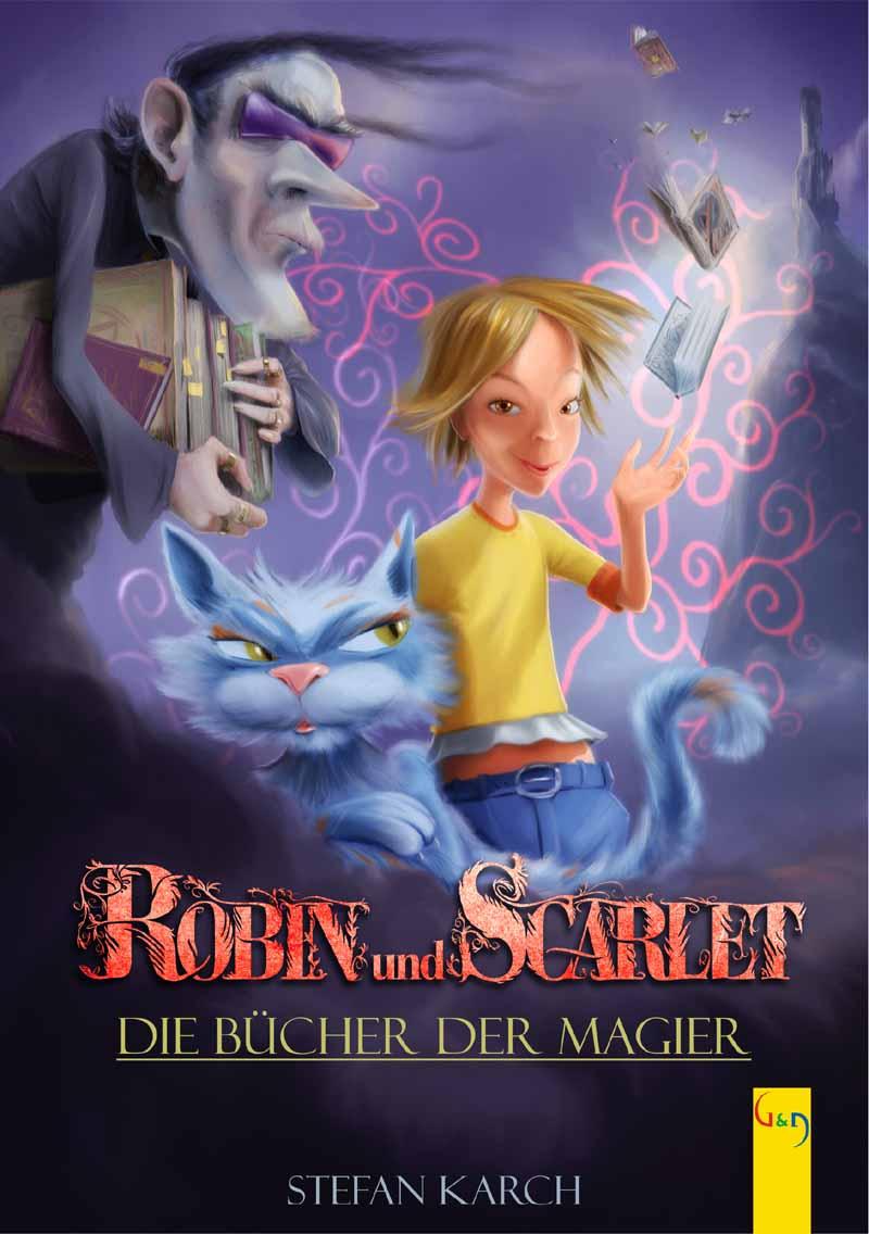 Robin und Scarlet – Die Bücher der Magier